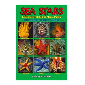 Sea Stars - Echinoderms of the Asia Indo-Pacific